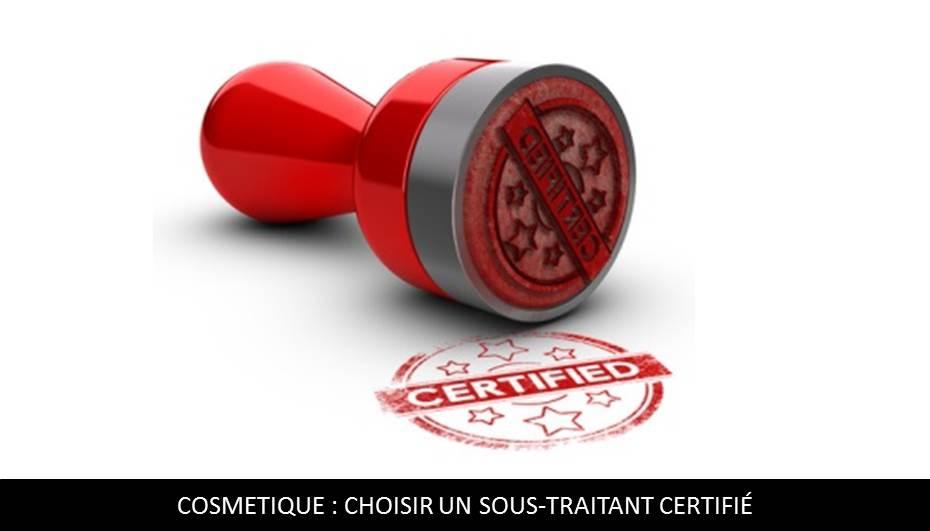 sous-traitant cosmétique certifié